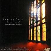 Amazing Grace: Organ Music Of Adolphus Hailstork Songs