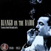 Django On The Radio: Transcribed Broadcasts, Vol.5 - 1948-1953 Songs