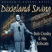 Reader's Digest Music: Dixieland Swing - Bob Crosby & His Bobcats Songs