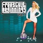 Essential Media Group Presents: Freestyle Beginnings, Vol.7 Songs