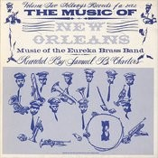 Music Of New Orleans, Vol.2: Music Of The Eureka Brass Band Songs