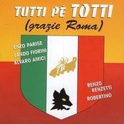 Tutti Pe' Totti Songs