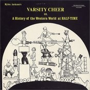 Varsity Cheer: A History Of The Western World At Half-Time Songs