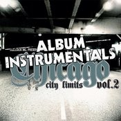 Chicago City Limits Vol.2 - Instrumentals Songs