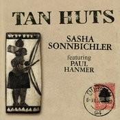 Tan Huts Songs