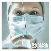 The Nurse Who Loved Me - A Tribute to Failure Songs