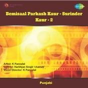 Bemisal - Prakash Kaur And Surinder Kaur Vol 2 Songs