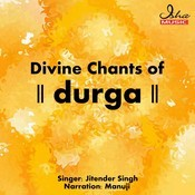 Divine Chants of Durga Songs