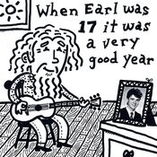 When Earl Was 17 It Was A Very Good Year Songs