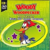 Woody Woodpecker And Friends Songs