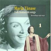 Maria Tanase, Vol. 1 - Folk Romanian Songs, Recordings 1936-1939 Songs