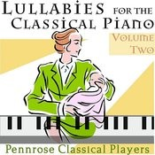Lullabies For The Classical Piano Volume Two Songs