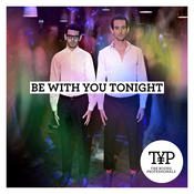 Be With You Tonight Songs