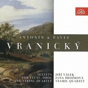 Antonin And Pavel Vranicky: Sextets For Flute, Oboe And String Quartet Songs