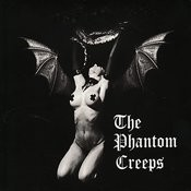 The Phantom Creeps Songs
