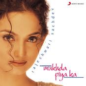 Mukhda Piya Ka Songs