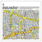 Words And Music By Saint Etienne Songs