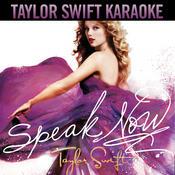 Speak Now (Karaoke Version) Songs
