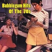 Bubblegum Hits Of The '70s (Re-Recorded / Remastered Versions) Songs