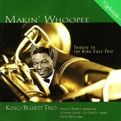 Makin' Whoopee - Tribute To The King Cole Trio Songs