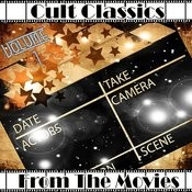 Cult Classics From The Movies Vol 1 Songs