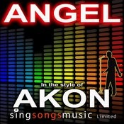 Angel (In The Style Of Akon) Song