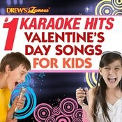 Drew's Famous # 1 Karaoke Hits: Valentine's Day Songs For Kids Songs