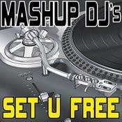 Set U Free (Remix Tools For Mash-Ups) Songs