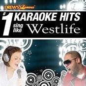 Drew's Famous # 1 Karaoke Hits: Sing Like Westlife Songs