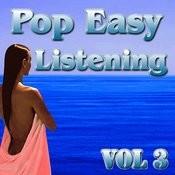 Pop Easy Listening Vol 3 Songs