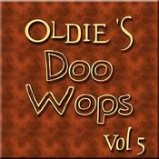 Oldies Doo Wops Vol 5 Songs