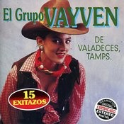 El Grupo Vayve De Valadeces, Tamps. Songs