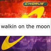 Walkin' On The Moon Songs