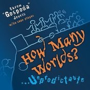 How Many Worlds?..Unpredictable Feat. Da Capo Playas - Ep Songs