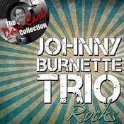 Johnny Burnette Rocks - [The Dave Cash Collection] Songs
