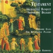 Testament: Archangels' Banquet / Shepherds' Delight Songs
