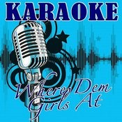 Where Them Girls At (David Guetta Feat. Nicki Minaj & Flo Rida Tribute) - Karaoke Songs