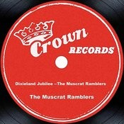 Dixieland Jubilee --The Muscrat Ramblers Songs