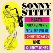 Sonny Stitt Plays Arrangements From The Pen Of Johnny Richards & Quincy Jones Songs