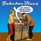 Jukebox Blues - 30 Great Rock 'n' Roll Originals Songs