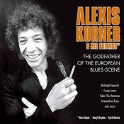 Alexis Korner - The Godfather Of The European Blues-Scene Songs