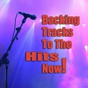 Backing Tracks To The Hits Now! Songs