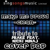 Make Me Proud (Tribute) [Cover Version - Clean] Song