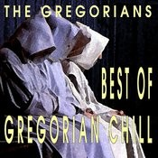 Best Of Gregorian Chill Songs