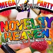 Mega Karaoke Party: Novelty Heaven Songs