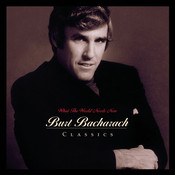 What The World Needs Now: Burt Bacharach Classics Songs