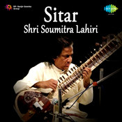 Sitar Shri Soumitra Lahiri Songs
