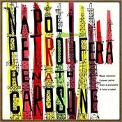 Napoli Petrolifera Songs