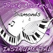 Diamonds (Instumental Tribute To Rihanna) Songs