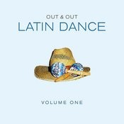 Out & Out Latin Dance - Vol.1 Songs